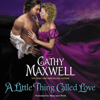 A Little Thing Called Love - Cathy Maxwell
