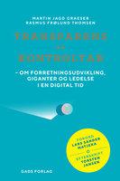Transparens og kontroltab - Martin Jagd Graeser, Rasmus Frølund Thomsen
