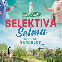 Selektiva Selma - Josefine Sandblom