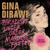 Paradiset ligger under mammas fötter - Gina Dirawi
