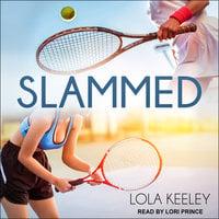Slammed - Lola Keeley
