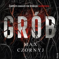 Grób - Max Czornyj