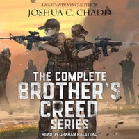 The Complete Brother's Creed Box Set - Joshua C. Chadd