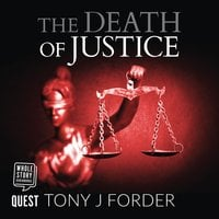 The Death of Justice - Tony J. Forder