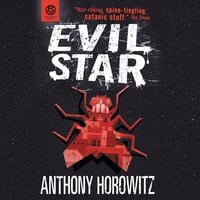 The Power of Five: Evil Star - Anthony Horowitz