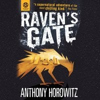 The Power of Five: Raven's Gate - Anthony Horowitz