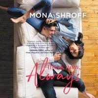 Then, Now, Always - Mona Shroff