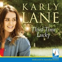 Third Time Lucky - Karly Lane