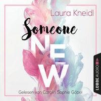 Someone New - Laura Kneidl