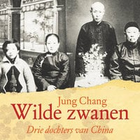 Wilde zwanen - Jung Chang