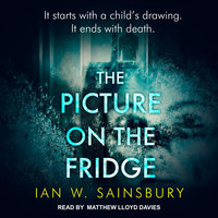 The Picture on the Fridge - Ian W. Sainsbury
