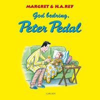 God bedring, Peter Pedal - H.A. Rey