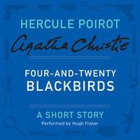 Four-and-Twenty Blackbirds - Agatha Christie