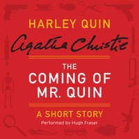 The Coming of Mr. Quin - Agatha Christie