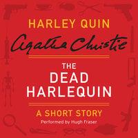 The Dead Harlequin - Agatha Christie