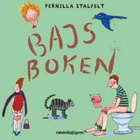 Bajsboken - Pernilla Stalfelt