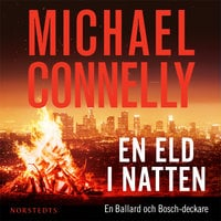 En eld i natten - Michael Connelly