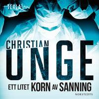 Ett litet korn av sanning - Christian Unge