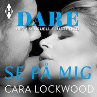 Se på mig - Cara Lockwood