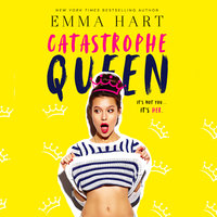 Catastrophe Queen - Emma Hart