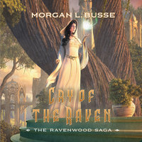 Cry of the Raven - Morgan L. Busse