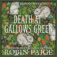 Death at Gallows Green - Robin Paige
