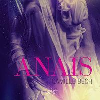 Anais - opowiadanie erotyczne - Camille Bech