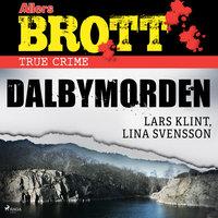 Dalbymorden - Lars Klint, Lina Svensson