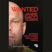 """Wanted Janne """"Nacci"""" Tranberg - Janne """"Nacci"""" Tranberg, Pekka Lehtinen"""