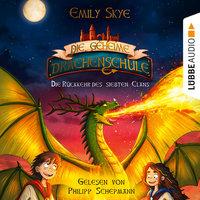 Die geheime Drachenschule 3: Die Rückkehr des siebten Clans - Emily Skye