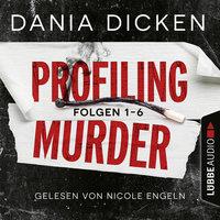 Profiling Murder - Sammelband - Dania Dicken