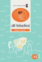 50 Soruda Dil Felsefesi - Atakan Altınörs