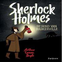 Sherlock Holmes - De hond van Baskerville - Arthur Conan Doyle