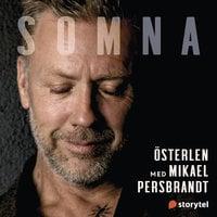 Somna med Mikael Persbrandt: Österlen