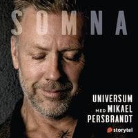 Somna med Mikael Persbrandt: Universum