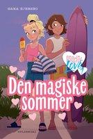 Pigeliv LOVE 1 - Den magiske sommer - Sara Ejersbo