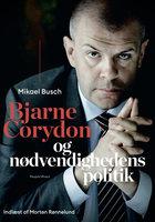 Bjarne Corydon og nødvendighedens politik - Mikael Busch