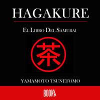 El libro del Samurai - Yamamoto Tsunetomo