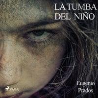 La tumba del niño - Eugenio Prado