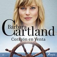 Corazón en Venta (La Colección Eterna de Barbara Cartland 39) - Barbara Cartland