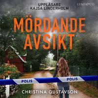 Mördande avsikt - Christina Gustavson