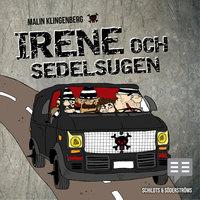Irene och sedelsugen - Malin Klingenberg