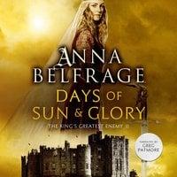 Days of Sun and Glory - Anna Belfrage