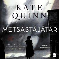 Metsästäjätär - Kate Quinn