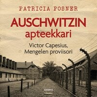 Auschwitzin apteekkari - Patricia Posner