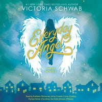 Everyday Angel Collection: Three Novels - Victoria Schwab