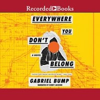 Everywhere You Don't Belong - Gabriel Bump