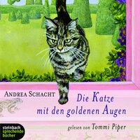 Die Katze mit den goldenen Augen - Andrea Schacht