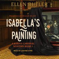 Isabella's Painting - Ellen Butler