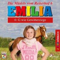 Emilia, Die Mädels vom Reiterhof - 6: G wie Gewitterziege - Karla Schniering